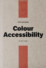 A pocket guide to Colour accessibility Book Cover