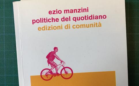 Ezio Manzini: Politiche del quotidiano [Biblioteca Amnesia]