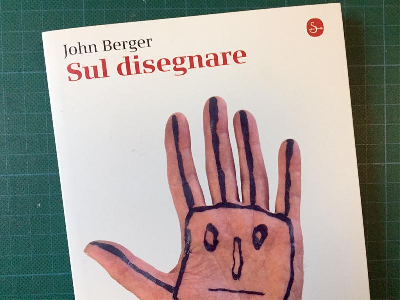 John Berger: Sul disegnare [Biblioteca Amnesia]
