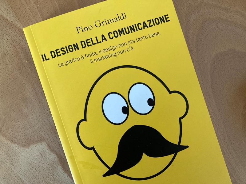 Il Design della Comunicazione di Pino Grimaldi [Biblioteca Amnesia]
