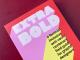Extra bold. A feminist inclusive anti-racist nonbinary filed guide for graphic designers, Ellen Lupton et al. [Biblioteca Amnesia]